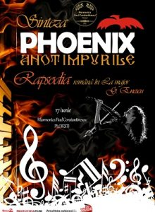 "Phoenix Anotimpurile ""Sinteza – Rapsodia"""