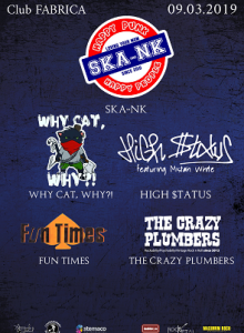 Ska-nk/ Why Cat, Why?!/ High $tatus/ The Crazy Plumbers…
