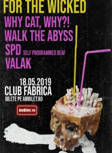 For The Wicked /Why Cat, Why?! /Walk The Abyss /SPD /Valak