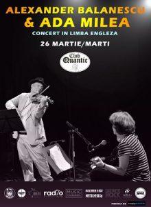 Concert Alexander Balanescu si Ada Milea
