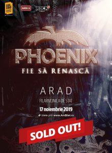 Phoenix – Fie sa renasca Tour 2019 (Arad)