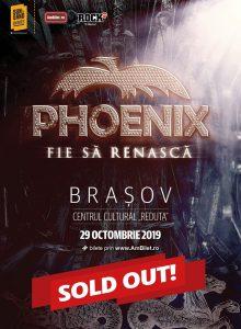 Phoenix – Fie sa renasca Tour 2019 (Brasov)