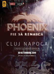 Phoenix – Fie sa renasca Tour 2019 (Cluj Napoca)