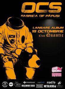 OCS -FABRICA DE PAPUSI lansare de album