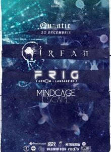 Astral Night: Frig -lansare album / Irfan / Mindcage Escape
