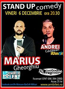 STAND UP Comedy, cu Marius Gheorghiu si Andrei Gadalean